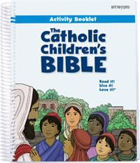 The Catholic Children's Bible Activity Booklet