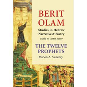 Berit Olam - The Twelve Prophets Volume One
